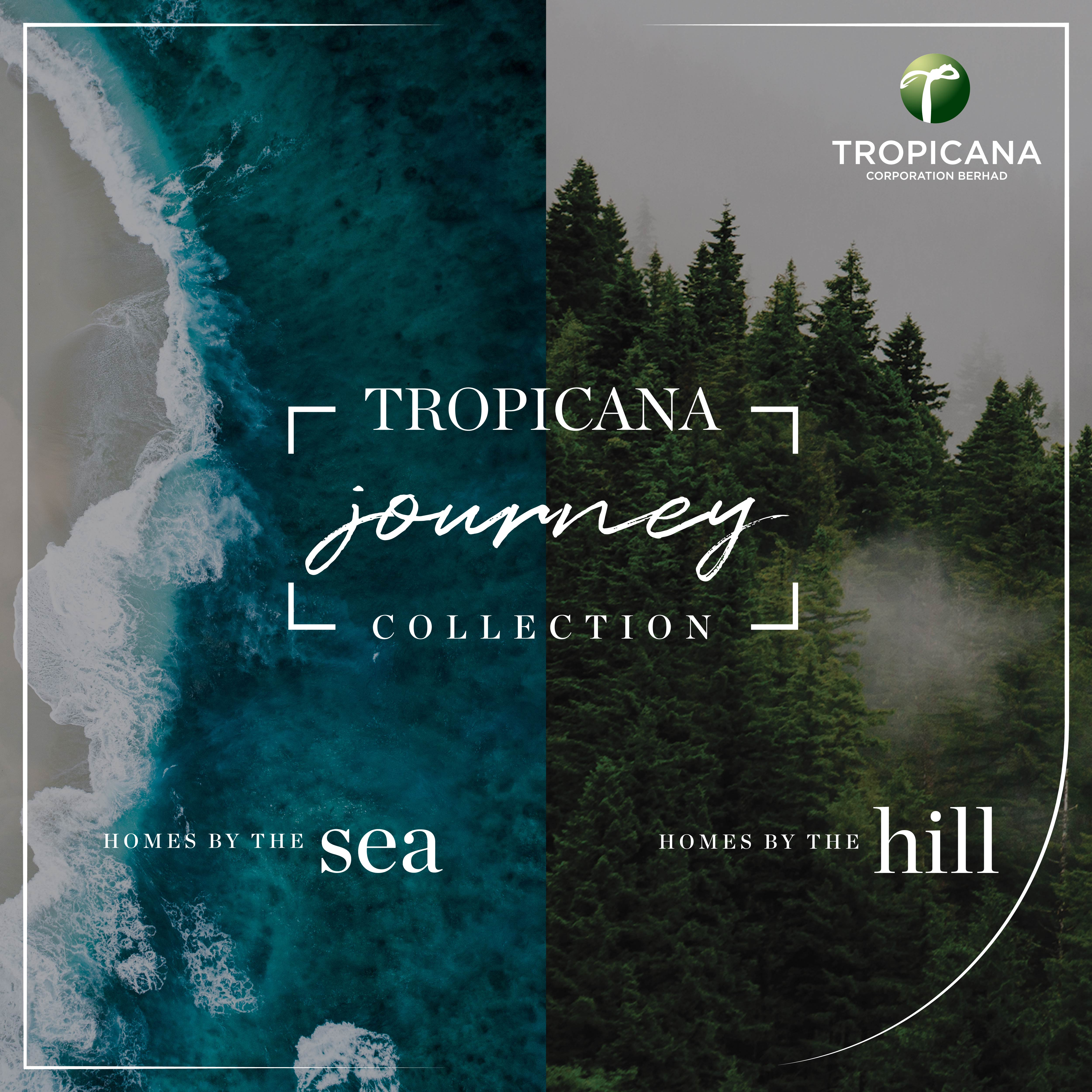 Tropicana Journey Collection
